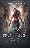 Protector (Little Death Bringer Book 2)