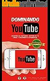 DOMINANDO YOUTUBE: Creación de Contenido, Gestión de Tu Canal y Crecimiento Exponencial.