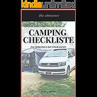 Camping Checkliste für einen unvergesslichen Campingurlaub mit Campervan, Wohnwagen, Wohnmobil: NIE WIEDER ETWAS VERGESSEN !! Umfassende Packliste für ... (Urlaub mit Baby und Hund ) (German Edition)