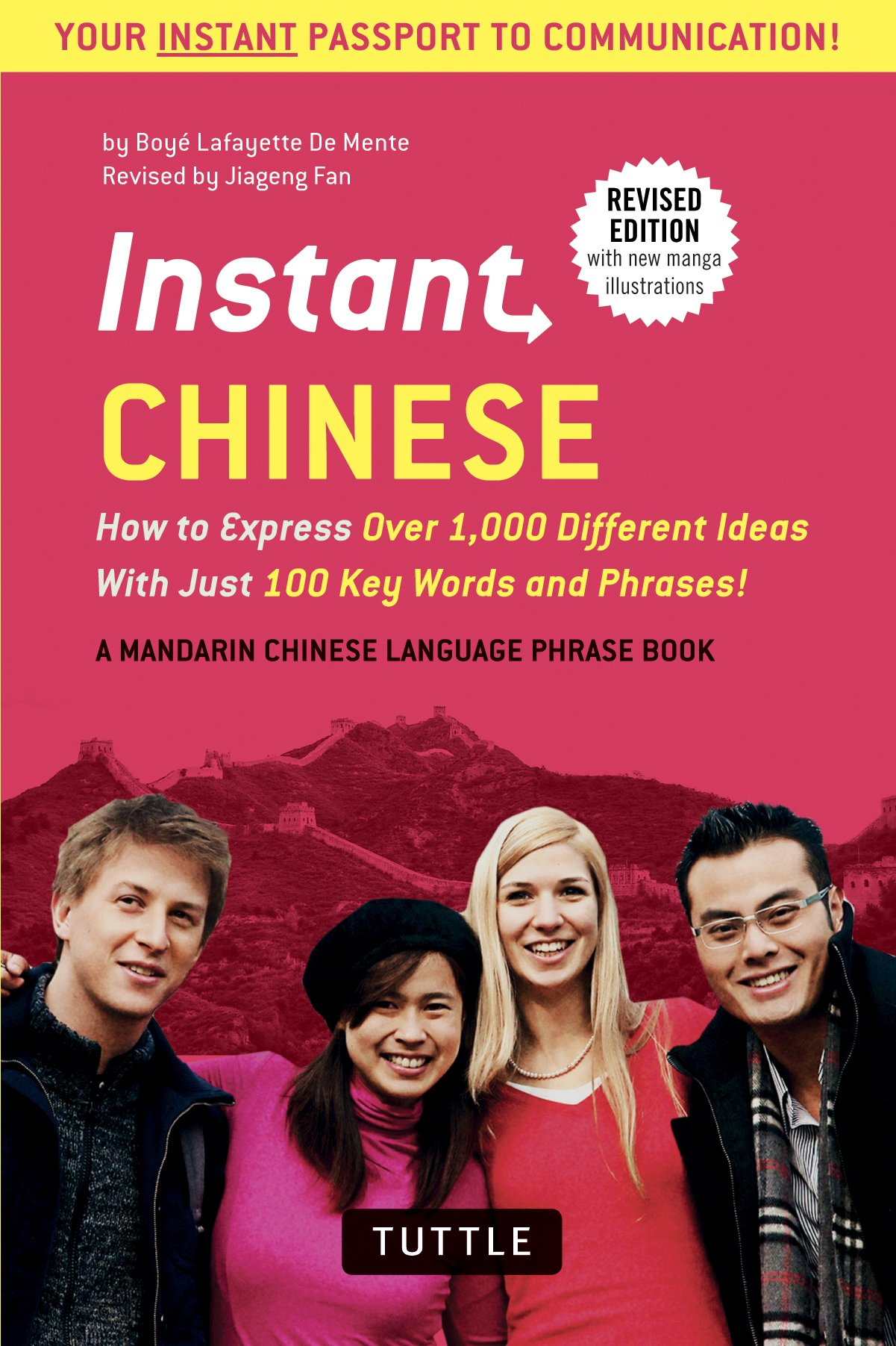 Read Online Instant Chinese: How to Express Over 1,000 Different Ideas with Just 100 Key Words and Phrases! (A Mandarin Chinese Phrasebook & Dictionary) (Instant Phrasebook Series) PDF