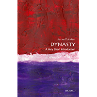 Dynasty: A Very Short Introduction (Very Short Introductions) (English Edition)