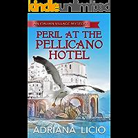 Peril at the Pellicano Hotel (An Italian Village Mystery Book 4)