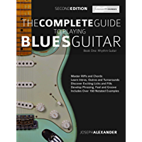 The Complete Guide to Playing Blues Guitar Part One - Rhythm Guitar: Master Blues Rhythm Guitar Playing (Play Blues… book cover