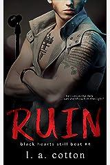 Ruin: Levi Hunter's Story (Black Hearts Still Beat Book 4) Kindle Edition