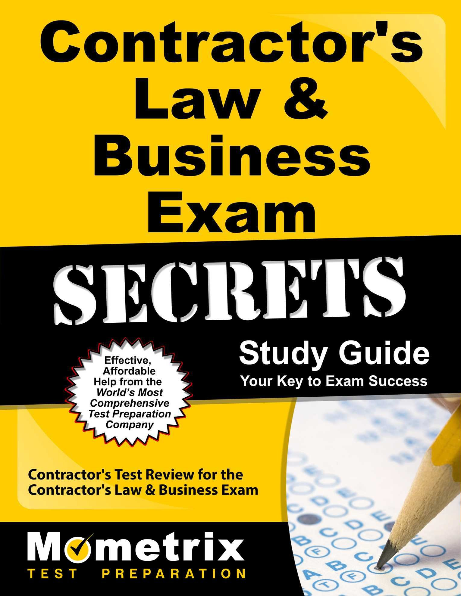 Contractor's Law & Business Exam Secrets Study Guide: Contractor's Test Review for the Contractor's Law & Business Exam