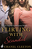 Flirting With Scandal: Capital Confessions 1