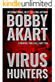 Virus Hunters 2: A Medical Thriller
