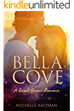 Bella Cove: A Second Chance Romance