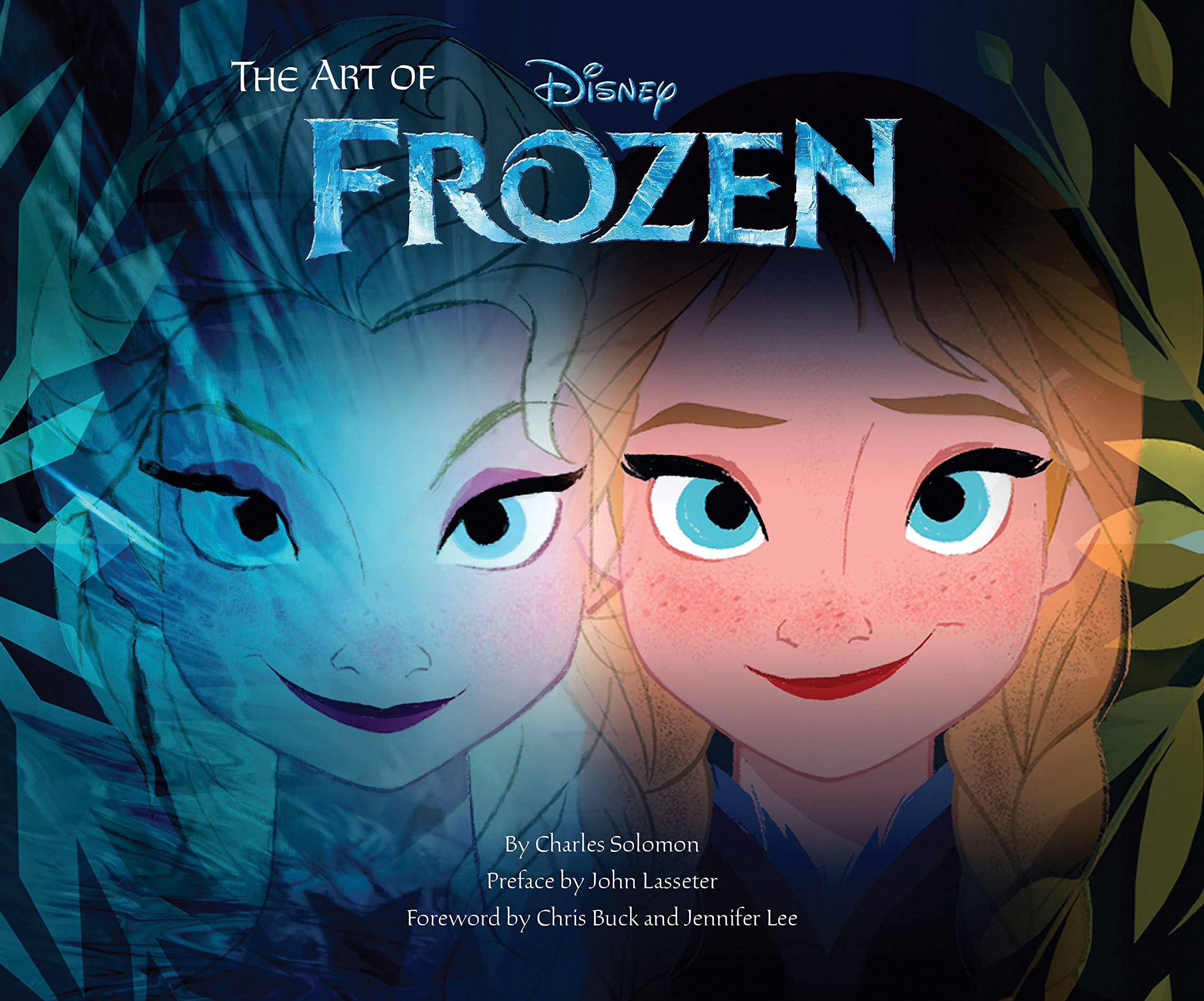 Amazon Com The Art Of Frozen Frozen Book Disney Books For Kids 9781452117164 Solomon Charles Lasseter John Buck Chris Lee Jennifer Books
