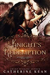 A Knight's Redemption (Knight's Series Book 6) Kindle Edition