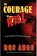 THE COURAGE TO KILL Kindle Edition