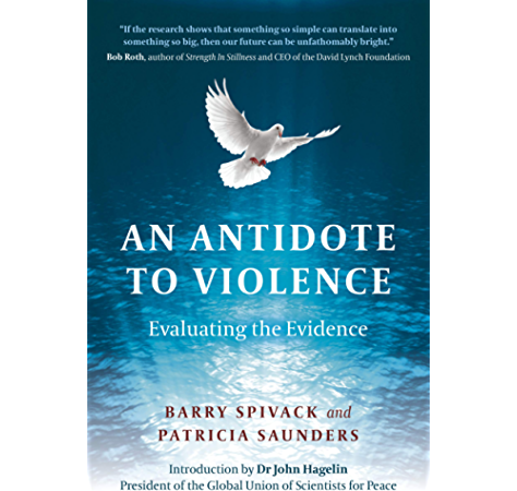 An Antidote To Violence Evaluating The Evidence Kindle Edition By Spivack Barry Saunders Patricia Anne Politics Social Sciences Kindle Ebooks Amazon Com