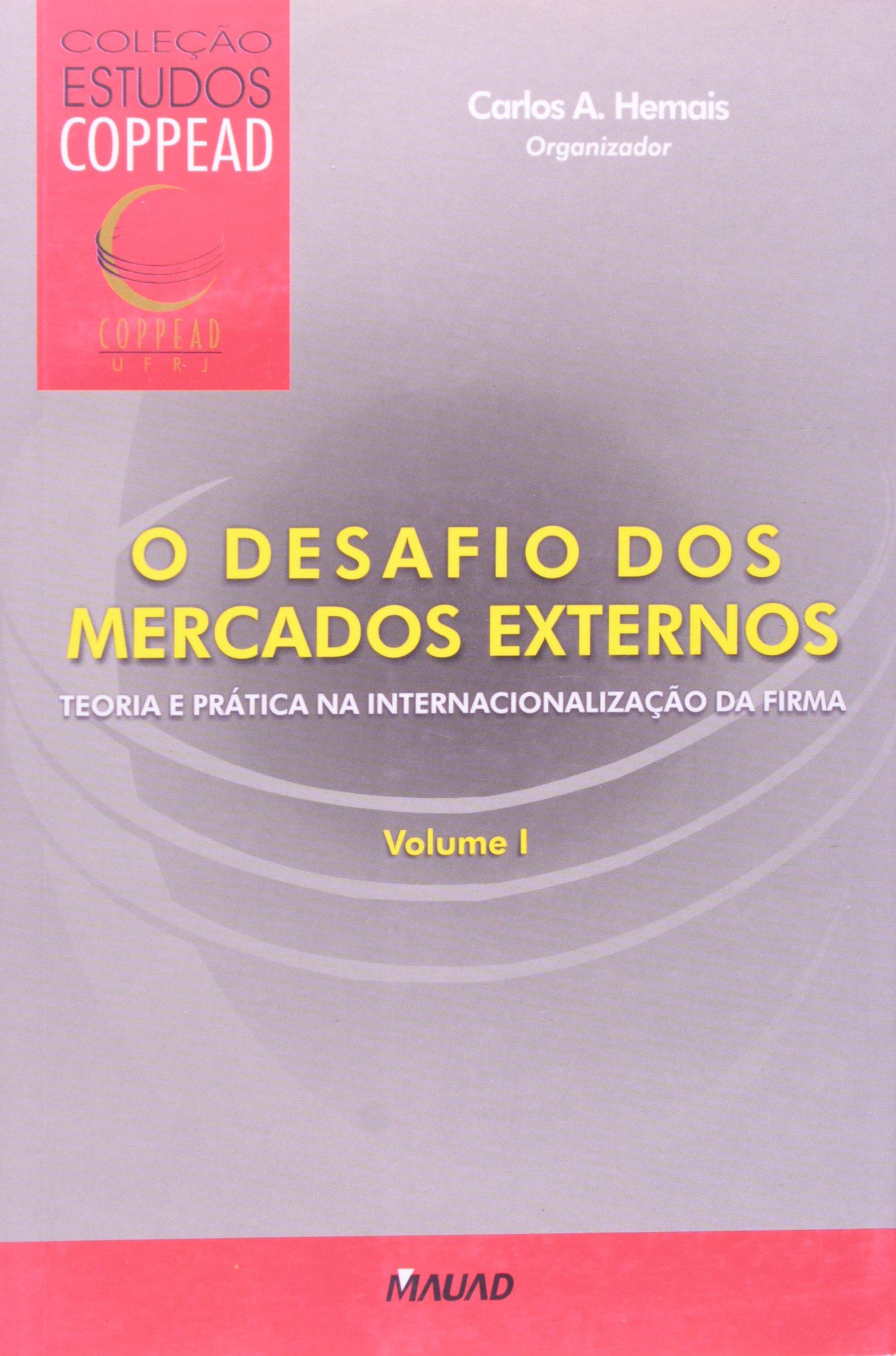 Desafio Dos Mercados Externos,o V.1 (Portuguese Brazilian) Paperback – June 6, 2009