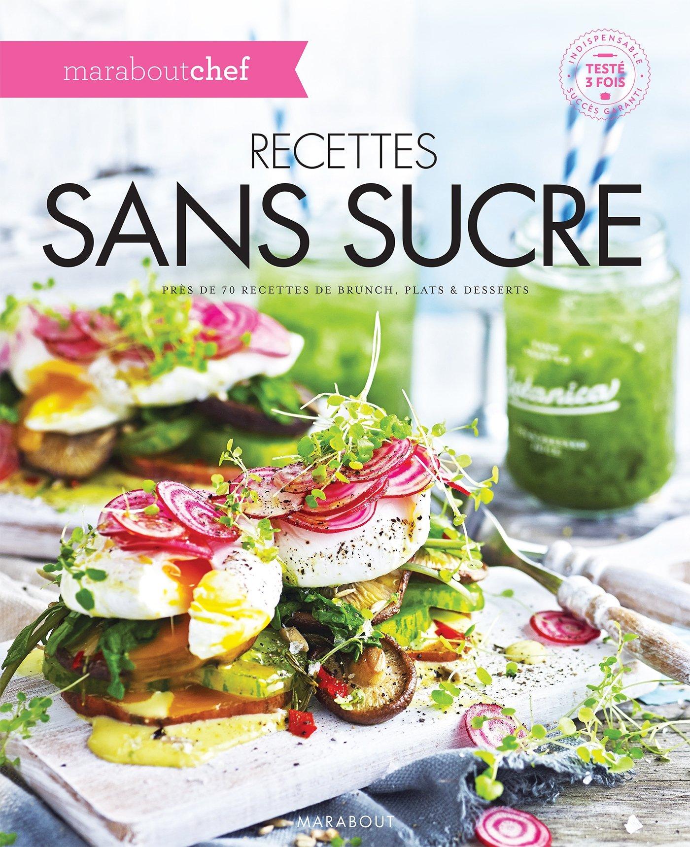 Recettes sans sucre Amazon.fr Collectif Livres