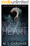Elizabeth's Heart: Book Two (The 1929 Series)