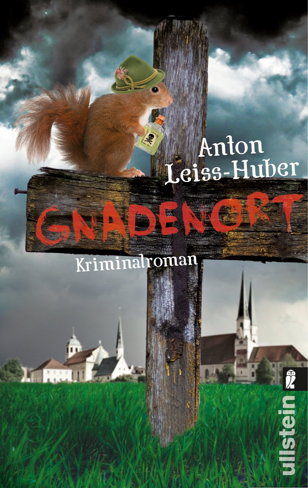 Gnadenort: Kriminalroman