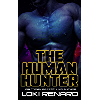The Human Hunter: A Dark Alien Romance (Alien Overlords)