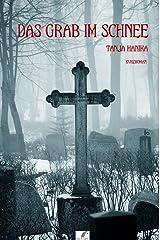 Das Grab im Schnee: Tödlicher Waldgasthof (German Edition) Kindle Edition