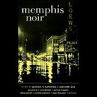 Memphis Noir (Akashic Noir) (English Edition)