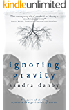 Ignoring Gravity: An Adoption Reunion Mystery (Identity Detective Book 1)