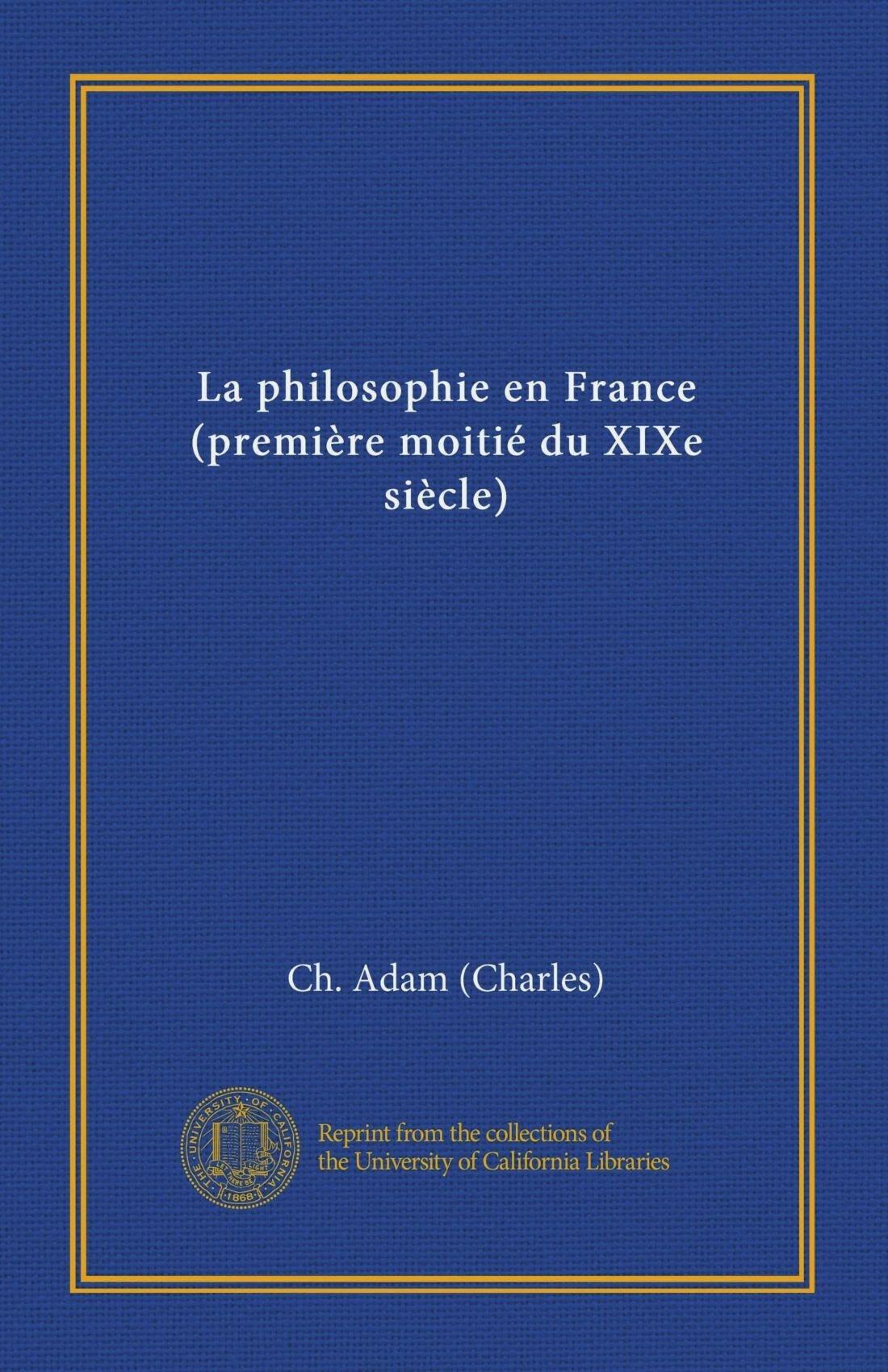 La philosophie en France (première moitié du XIXe siècle) (French Edition) pdf epub