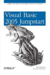 Visual Basic 2005 Jumpstart: Make Your Move Now from VB6 to VB 2005 Paperback