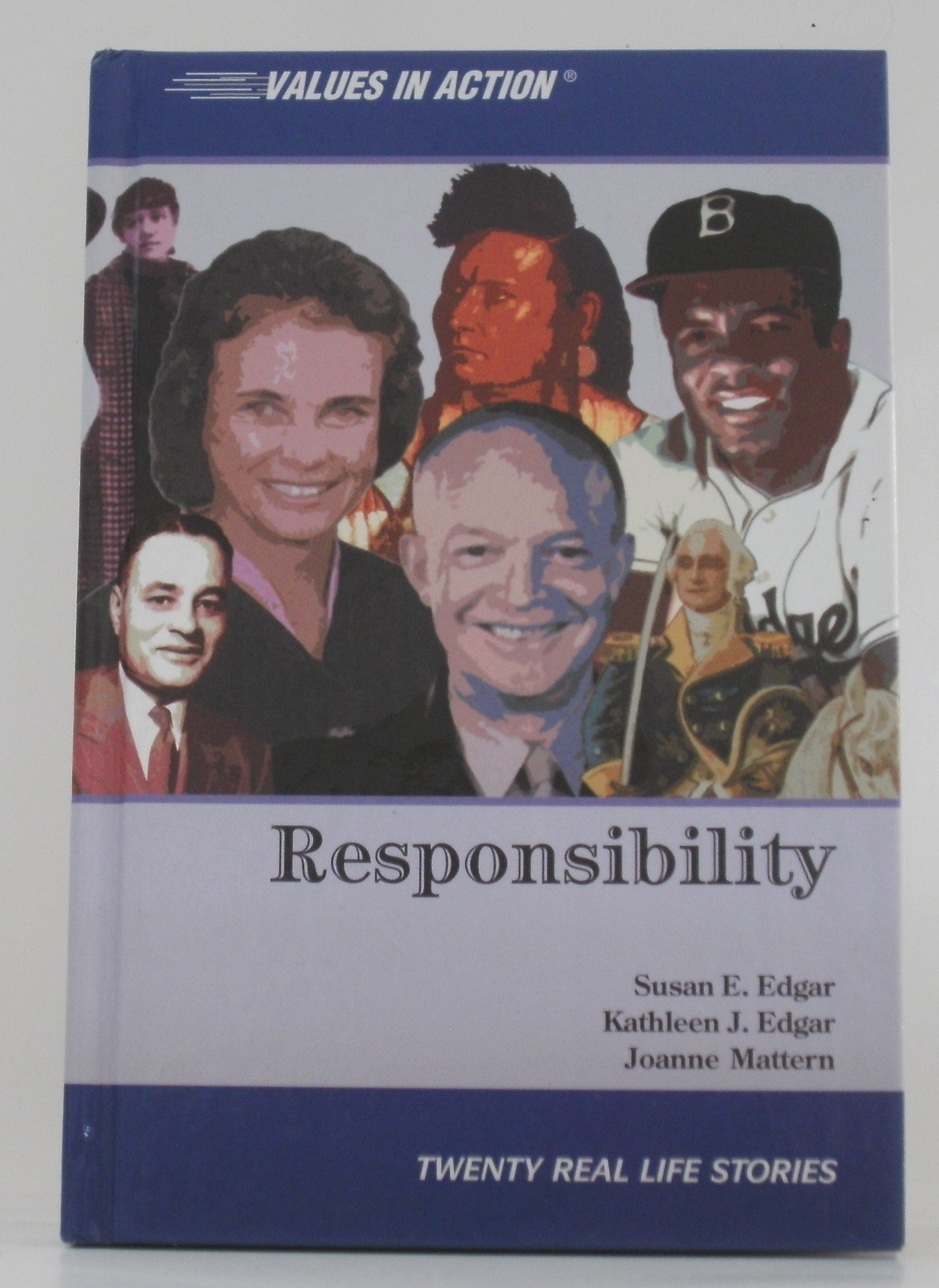 Download Responsibility (Values in Action, Twenty Real Life Stories) ebook