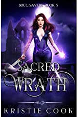 Sacred Wrath (Soul Savers Book 5) Kindle Edition