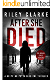 After She Died (Girl Broken, Book One)