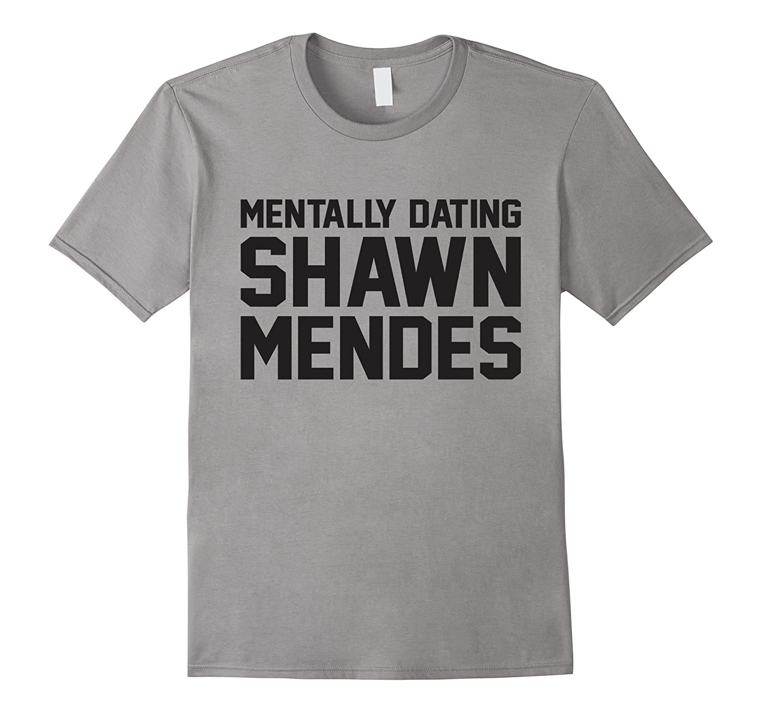 Mentally dating-Shawn-Mendes- Funny t-shirt-Art