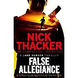 False Allegiance: A totally pulse-pounding action thriller (A Jake Parker Thriller)