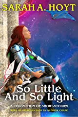 So Little and So Light Kindle Edition