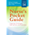 Nurse's Pocket Guide Diagnoses, Prioritized Interventions, and Rationales (Nurses Pocket Guide)