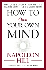 How to Own Your Own Mind (The Mental Dynamite Series) Kindle Edition