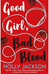 Good Girl, Bad Blood: The Sunday Times Bestseller and sequel to A Good Girl's Guide to Murder Paperback