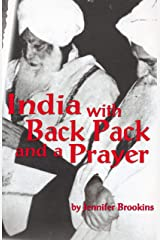 India with Backpack and a Prayer Kindle Edition
