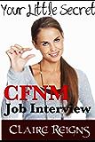 CFNM Job Interview -  Femdom Erotica (Your Little Secret - CFNM SPH Stories Book 1)