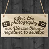Red Ocean Life Is Like Photography We Use The Negatives To Develop Hanging Wooden Plaque Gift Sign Camera Photographer Present