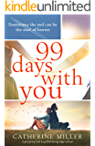 99 Days With You: A gripping and heartbreaking page turner