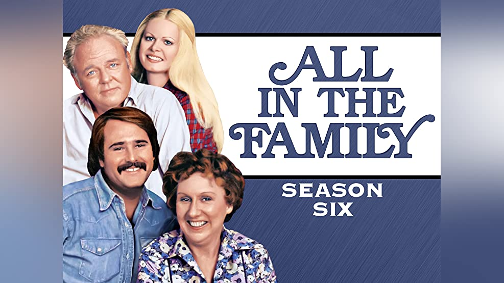 All In The Family, Season 6