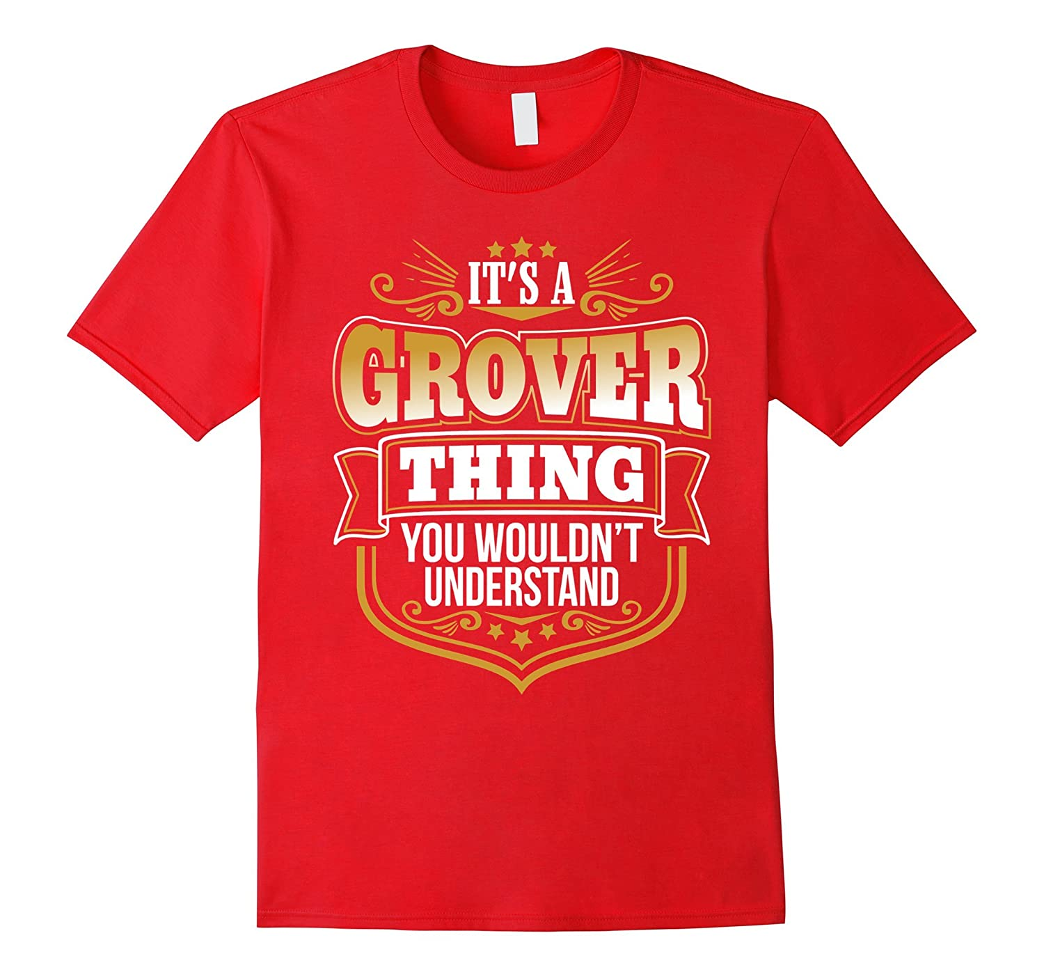 its a Grover thing you wouldnt understand Grover TShirt-T-Shirt