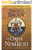 The Oath of Nimrod: Giants, MK-Ultra and the Smithsonian Coverup (Book #4 in Templars in America Series) (English Edition)