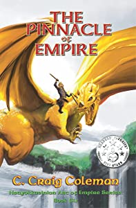 The Pinnacle of Empire (Neuyokkasinian Arc Of Empire Series Book 6)