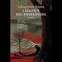 I segreti del professore (Nero Rizzoli) (Le indagini di Ardelia Spinola e del commissario Bartolomeo Rebaudengo)