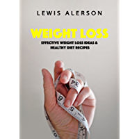 Weight Loss: Learn How To Lose Weight Well With A Ketogenic Diet (Keto Diet), & Healthy Snacks. Reduce Your Belly Fat In This Transformational Journey! (Self Help Book 6) (English Edition)