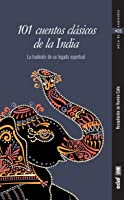 101 Cuentos Clásicos De La India (Arca De