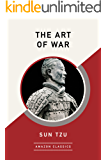 The Art of War (AmazonClassics Edition)