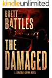 The Damaged (A Jonathan Quinn Novel Book 13)