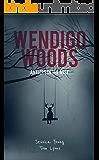 Wendigo Woods: Antlers in the Mist (Wendigo Woods Book 1)