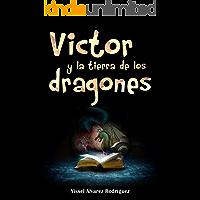 VÍCTOR Y LA TIERRA DE LOS DRAGONES